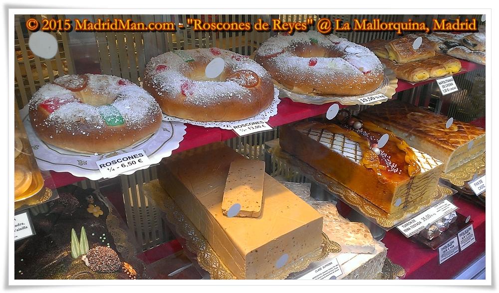 Roscon de Reyes in La Mallorquina, Puerta del Sol Madrid